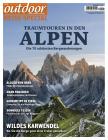 OUTDOOR Traumtouren in den Alpen 1/2020